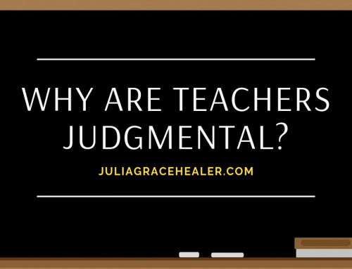 Why Are Teachers Judgmental?
